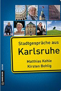 Cover zum Buch Stadtgespräche aus Karlsruhe