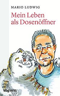 """Buchcover """"Mein Leben als Dosenöffner"""""""